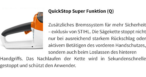 QuickStop Super Funktion (Q) STIHL Akku-Motorsäge MSA 120 C-BQ